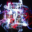 Review of Bell X1's album 'Blue Lights On The Runway'