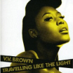 Review of VV Brown's album 'Travelling Like The Light'