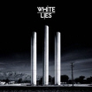 White Lies 'To Lose My Life'