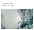Review of Channel One's album 'Sound To Light'