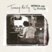 Review of Tommy Reilly's album 'Words On the Floor'