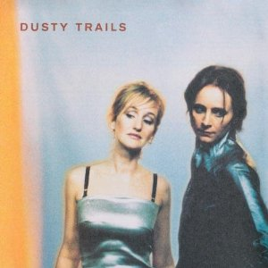 Dusty Trails - Dusty Trails