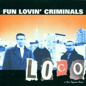 Fun Lovin' Criminals - The Grave & The Constant