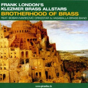 Klezmer Brass Allstars Brotherhood of Brass