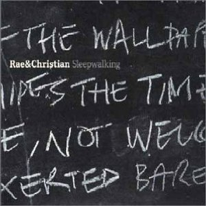 Rae and Christian - Sleepwalking