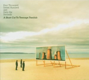 Teenage Fanclub 4766 Seconds