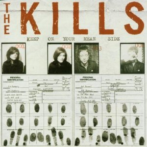 The Kills Keep on Your Mean Side