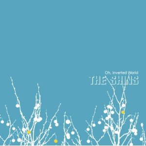 The Shins Oh Inverted World