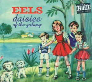 The Eels 'Daisies of the Galaxy'