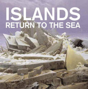 Islands 'Return to the sea'