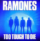 Cover of the Ramones 'Too Tough to Die'