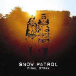 Snow Patrol 'Final Straw'