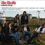 The Thrills 'So Much For The City'