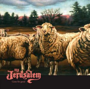 My Jerusalem - Gone for Good