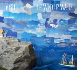 Yosei The Wind-Up Waltz