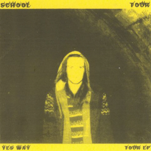 School Tour - Your Way EP