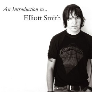 Elliot Smith - An Introduction To