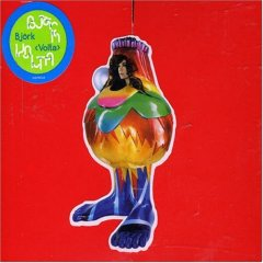 Björk - Volta, worst album of the last 5 years?